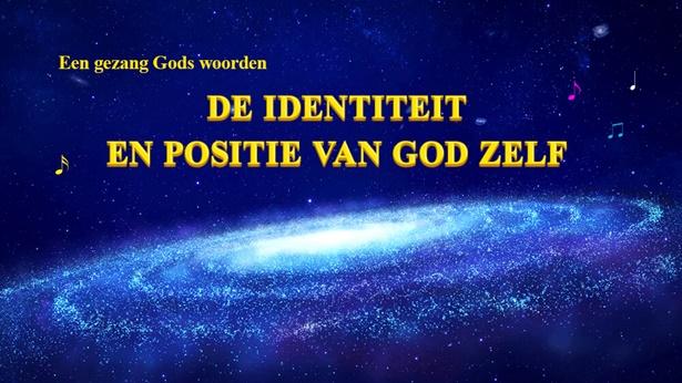 De identiteit en positie van God Zelf